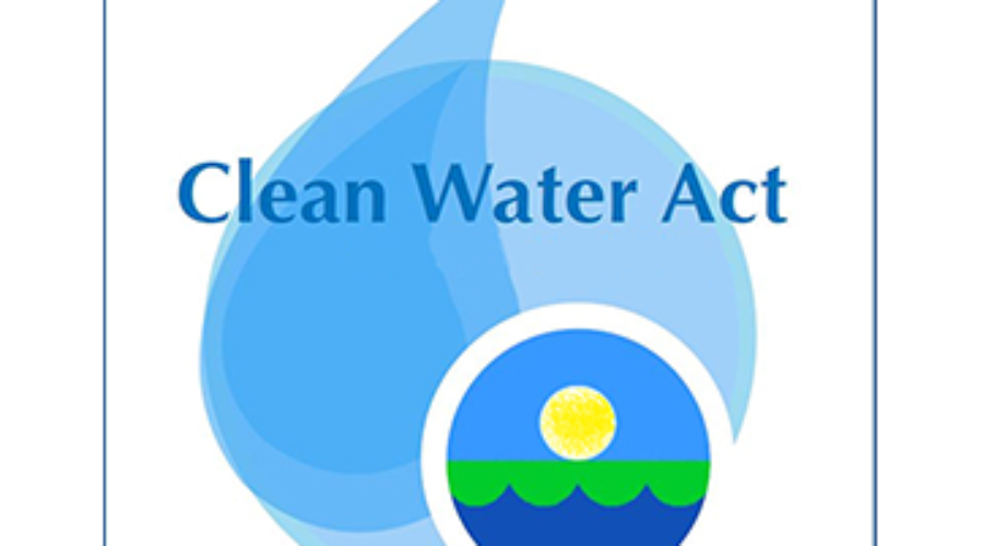 Open Forum: The Clean Water Act and You